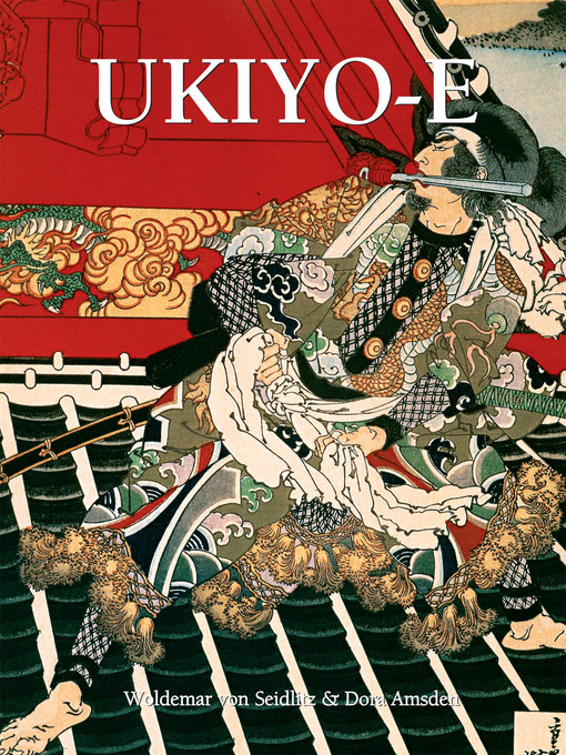Title details for Ukiyo-E by Woldemar von Seidlitz - Available