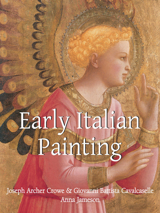 Title details for Early Italian Painting by Joseph Archer Crowe - Wait list