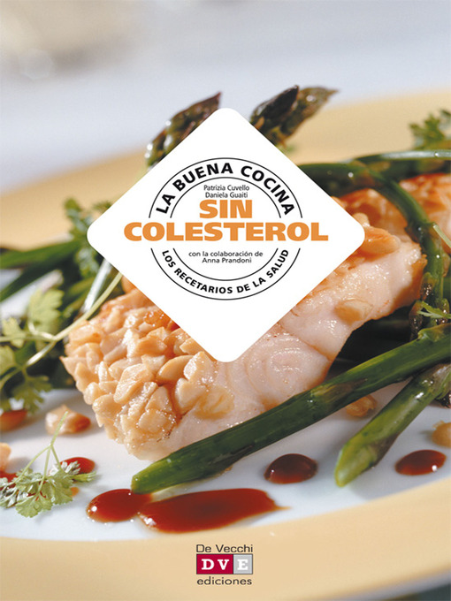 Title details for La buena cocina sin colesterol by Patrizia Cuvello - Available