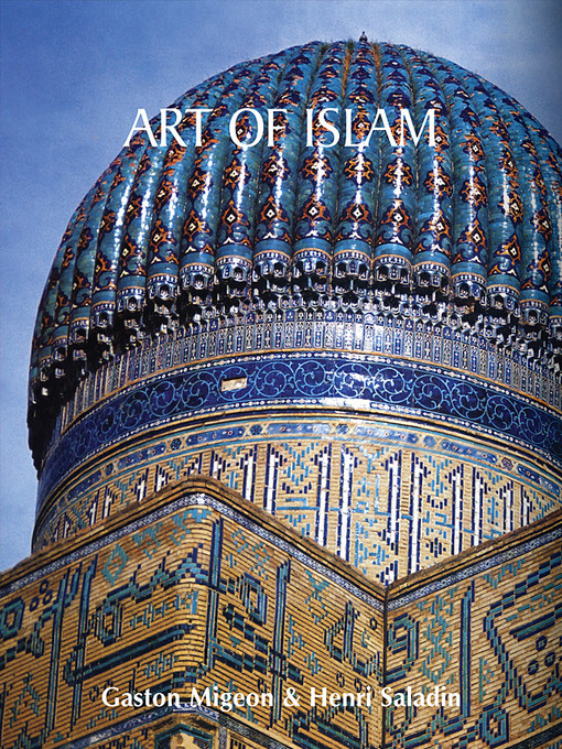 Title details for Art of Islam by Gaston Migeon - Wait list