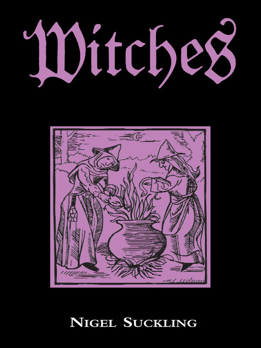 Title details for Witches by Nigel Suckling - Available