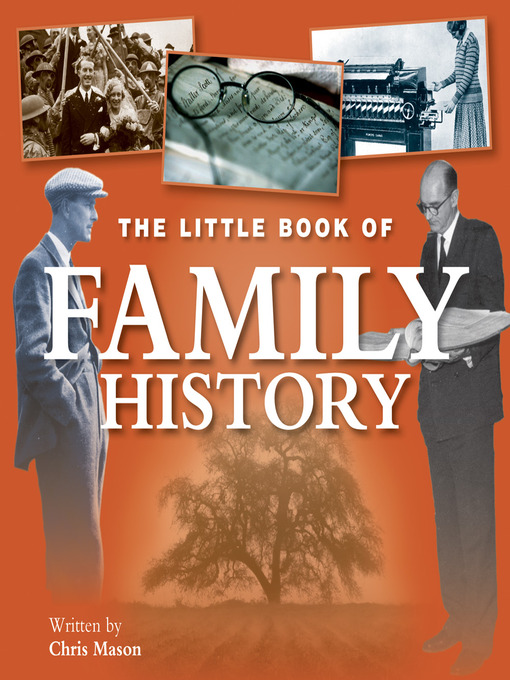 Title details for The Little Book of Family History by Chris Mason - Available