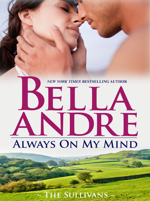 Title details for Always on My Mind by Bella Andre - Wait list