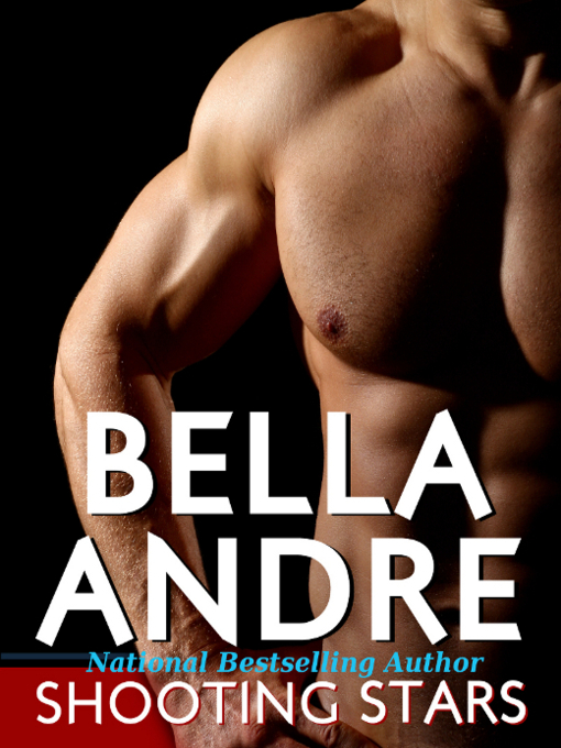Title details for Shooting Stars by Bella Andre - Available