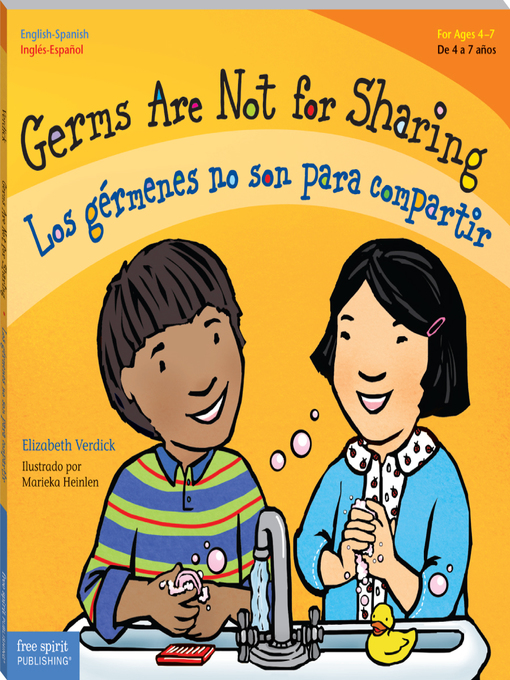 Title details for Germs Are Not for Sharing / Los gérmenes no son para compartir by Elizabeth Verdick - Available