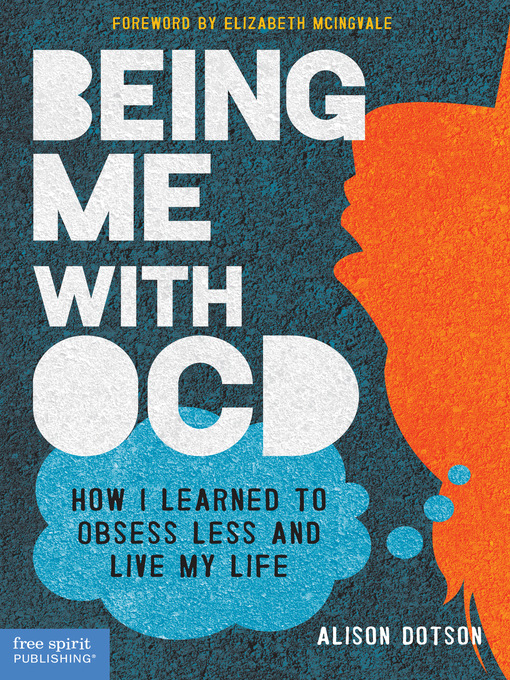 Title details for Being Me with OCD by Alison Dotson - Available