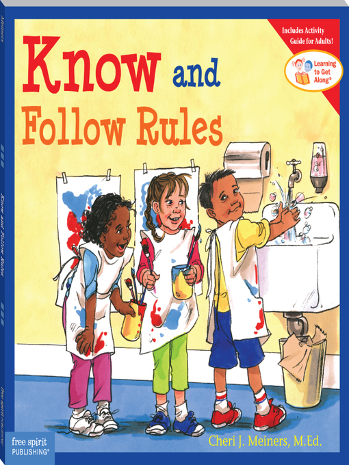 Title details for Know and Follow Rules by Cheri J. Meiners, M.Ed. - Available