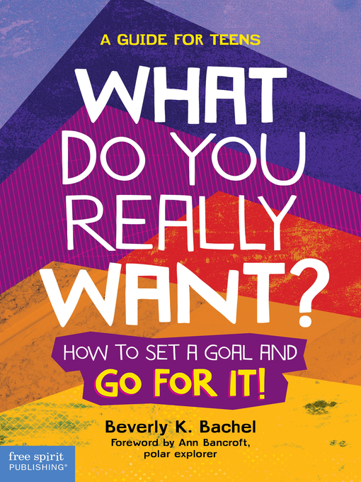 Title details for What Do You Really Want? by Beverly K. Bachel - Available
