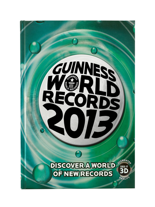 Title details for GUINNESS WORLD RECORDS 2013 by Guinness World Records - Available