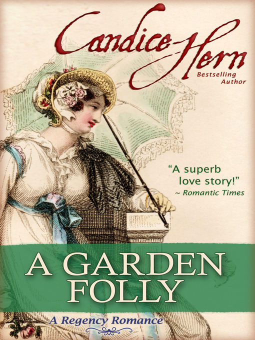 Title details for A Garden Folly by Candice Hern - Available