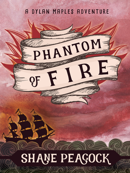 Title details for Phantom of Fire by Shane Peacock - Available