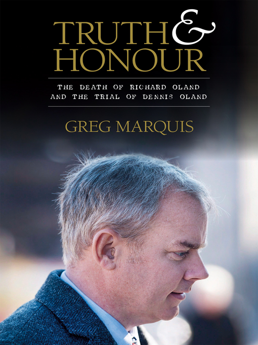 Title details for Truth and Honour by Greg Marquis - Available