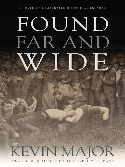 Title details for Found Far and Wide by Kevin Major - Wait list