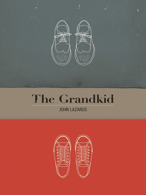 Title details for The Grandkid by John Lazarus - Available