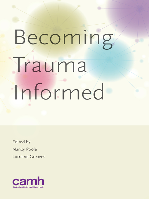 Title details for Becoming Trauma Informed by Nancy Poole - Available