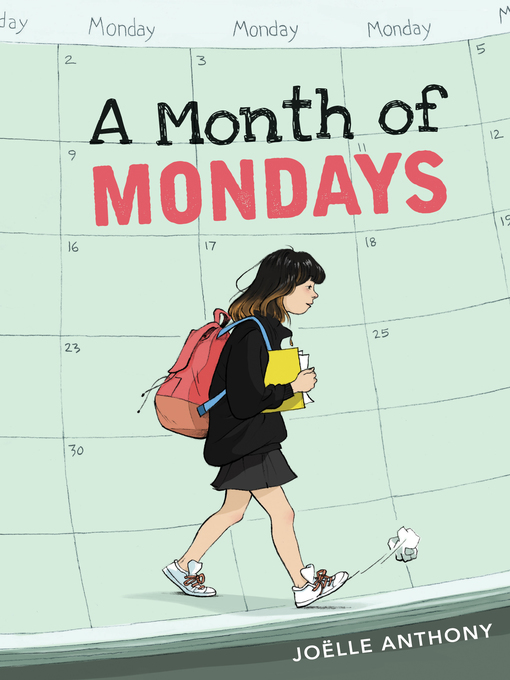 Title details for A Month of Mondays by Joëlle Anthony - Wait list