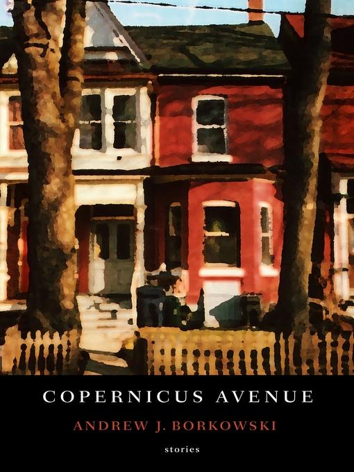 Title details for Copernicus Avenue by Andrew J. Borkowski - Wait list