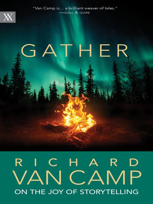 Title details for Gather by Richard Van Camp - Wait list