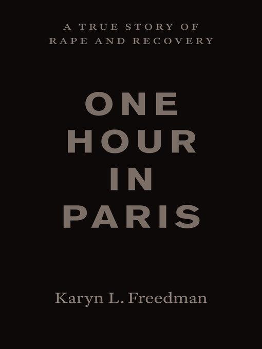 Détails du titre pour One Hour in Paris par Karyn L. Freedman - Liste d'attente