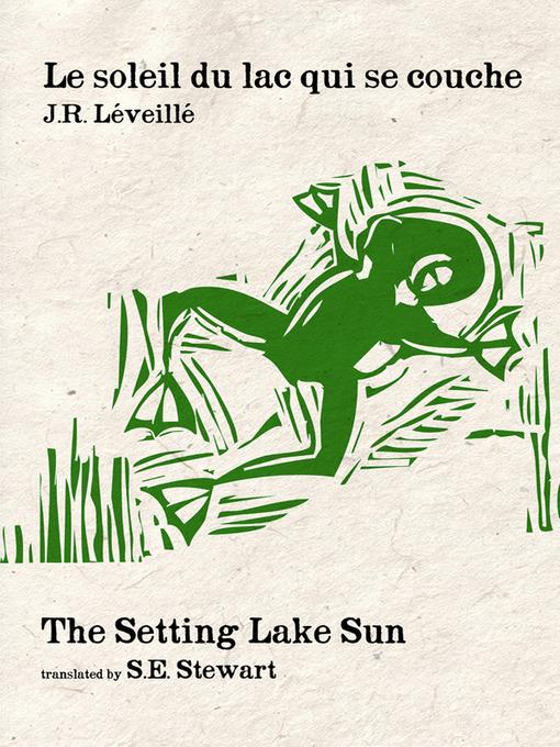 Title details for Le soleil du lac qui se couche /Setting Lake Sun, The by J. R. Leveillé - Available