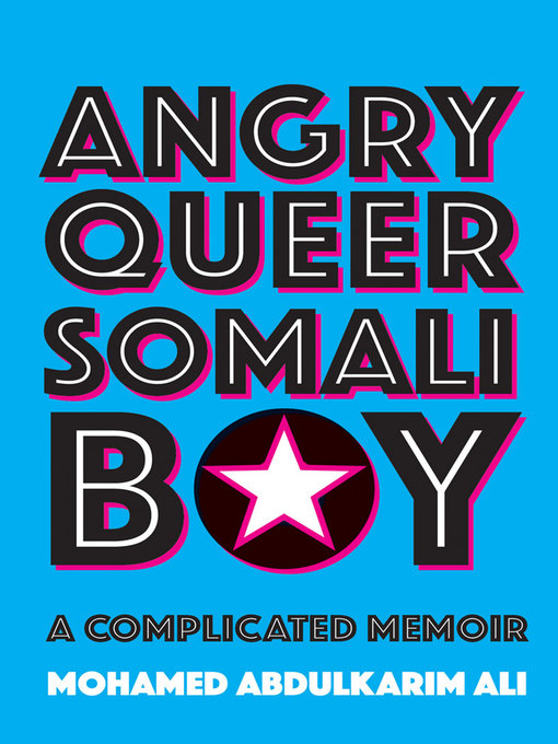 Title details for Angry Queer Somali Boy by Mohamed Abdulkarim Ali - Available
