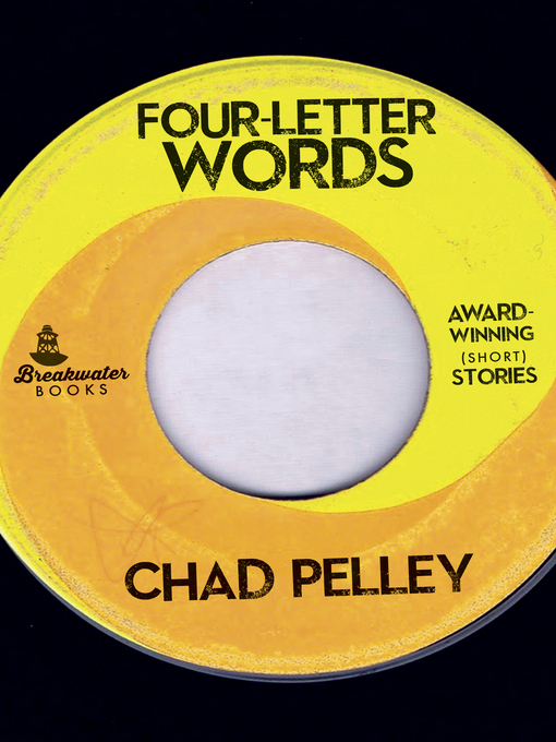 Title details for Four-Letter Words by Chad Pelley - Wait list