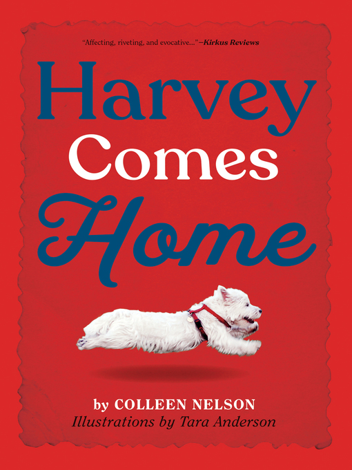 Title details for Harvey Comes Home by Colleen Nelson - Available