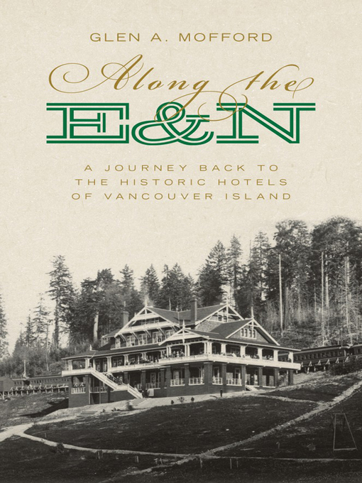 Title details for Along the E&N by Glen A. Mofford - Wait list