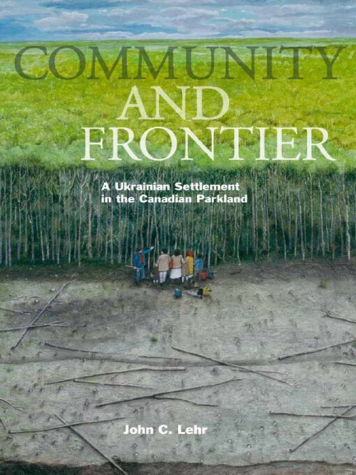 Title details for Community and Frontier by John C. Lehr - Available