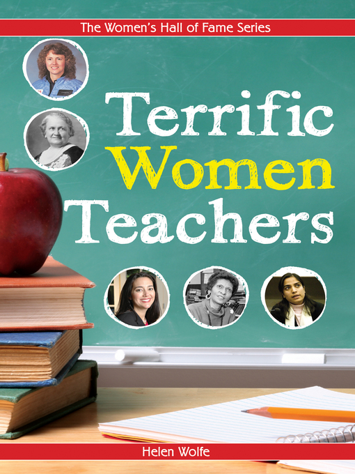 Title details for Terrific Women Teachers by Helen Wolfe - Available