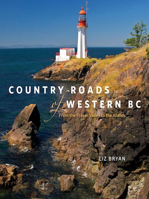 Title details for Country Roads of Western BC by Liz Bryan - Wait list