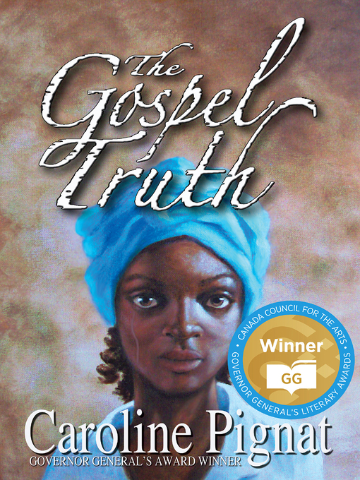 Title details for The Gospel Truth by Caroline Pignat - Available