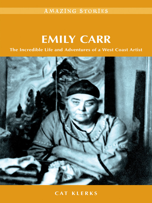 Title details for Emily Carr by Cat Klerks - Available