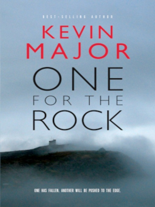 Title details for One For the Rock by Kevin Major - Available