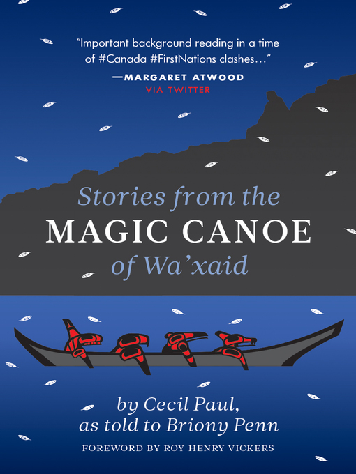 Title details for Stories from the Magic Canoe of Wa'xaid by Cecil Paul - Wait list