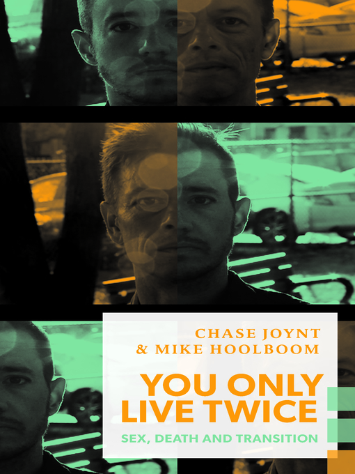 Détails du titre pour You Only Live Twice par Chase Joynt - Disponible