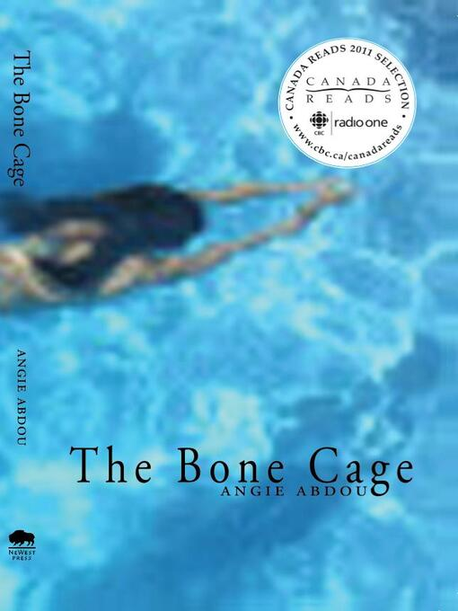 The Bone Cage by Angie Abdou