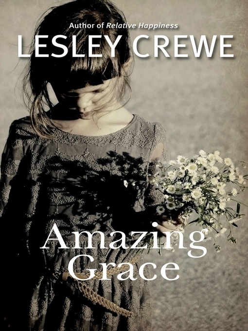 Title details for Amazing Grace by Lesley Crewe - Wait list