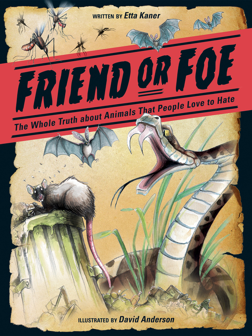 Title details for Friend or Foe by Etta Kaner - Available