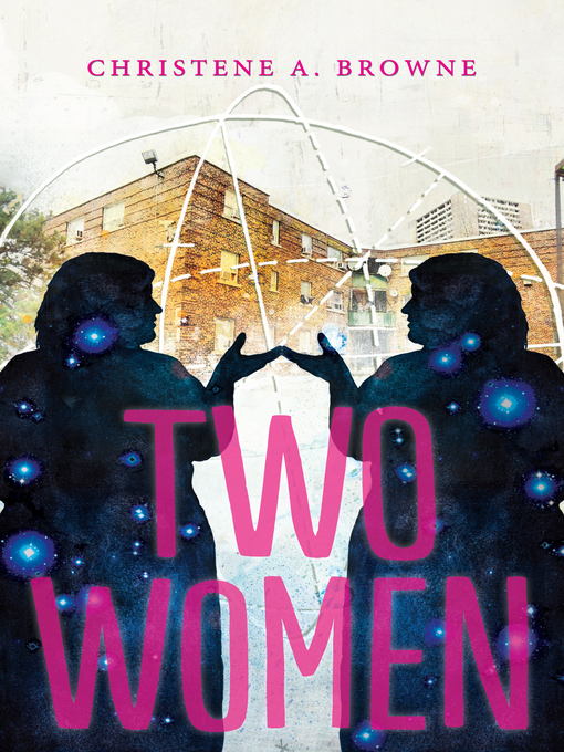 Title details for Two Women by Christene A. Browne - Available