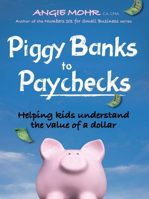 piggy banks to paychecks