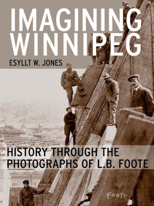 Title details for Imagining Winnipeg by Esyllt W. Jones - Wait list