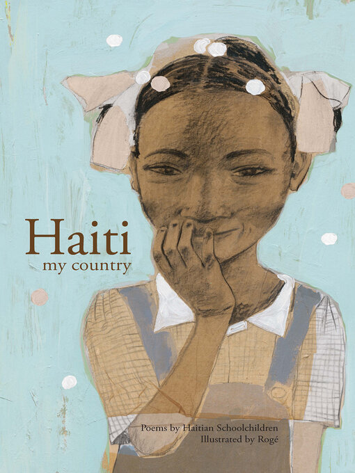 Title details for Haiti my country by Rogé - Available