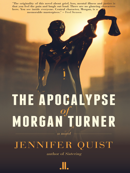 Title details for The Apocalypse of Morgan Turner by Jennifer Quist - Available
