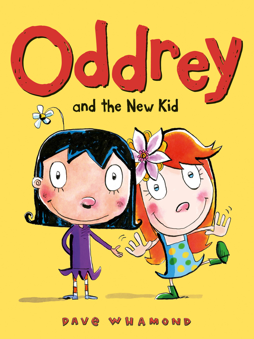 Title details for Oddrey and the New Kid by Dave Whamond - Available