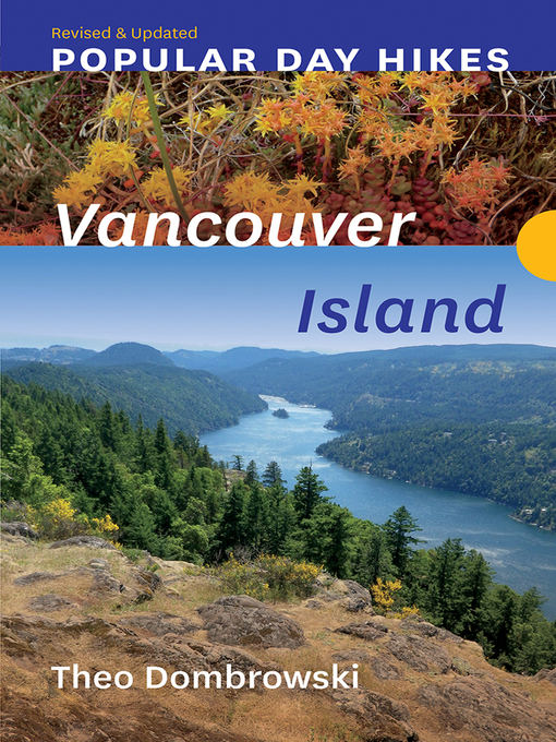 Title details for Vancouver Island — Revised & Updated by Theo Dombrowski - Available