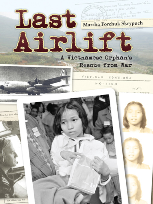 Title details for Last Airlift by Marsha Forchuk Skrypuch - Available