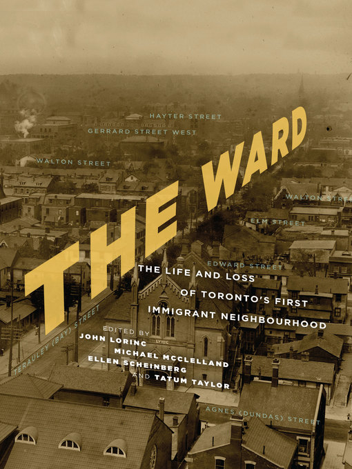 Title details for The Ward by John Lorinc - Available