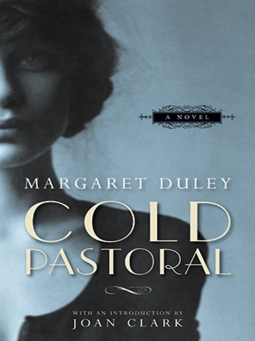 Title details for Cold Pastoral by Margaret Duley - Available