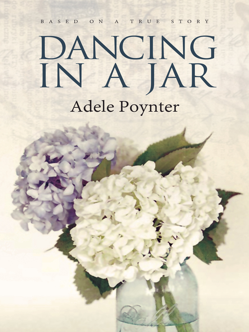 Title details for Dancing In a Jar by Poynter Adele - Wait list